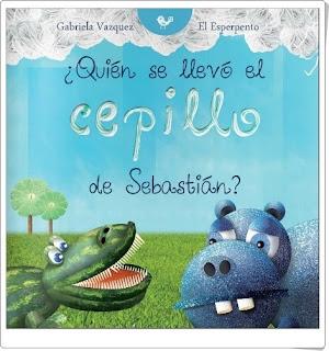¿Quién se llevó el cepillo de Sebastián? de Gabriela Vázquez Libro online gratis A partir de 6 años