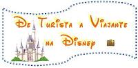 Tag De Turista a Viajante na Disney