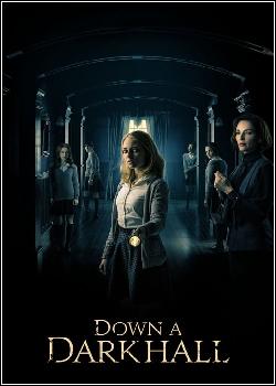 Down a Dark Hall Dublado
