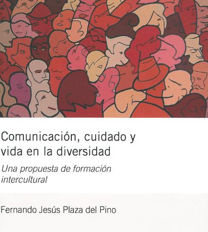 Comunicación, cuidado y vida en la diversidad, una propuesta de formación intercultural