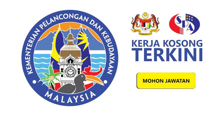 Jawatan Kosong di Kementerian Pelancongan dan Kebudayaan Malaysia