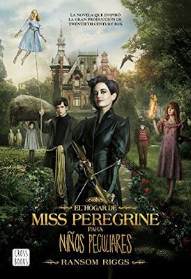 Reseña | El hogar de Miss Peregrine para niños peculiares - Ransom Riggs