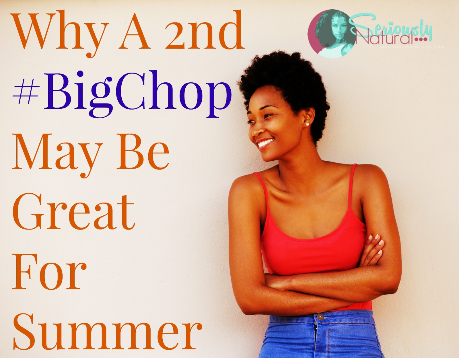 Why A 2nd #BigChop May Be Great For Summer