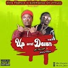 Music: Mr Young K Ft Mista 06ix - Up and Down (Prod by Mr kebs)