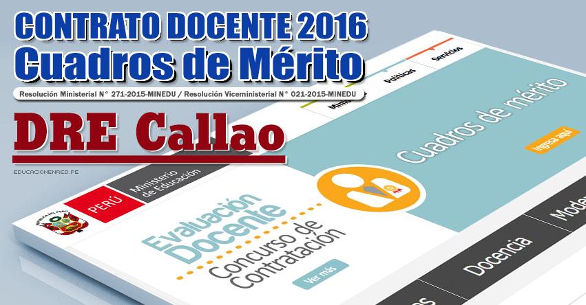 DRE Callao: Cuadros de Mérito para Contrato Docente 2016 (Resultados 22 Enero) - www.drec.gob.pe