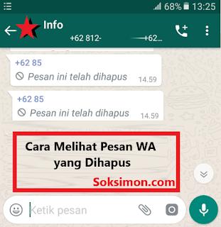 4 Cara Melihat Pesan WhatsApp yang Dihapus Tanpa Aplikasi Work 100%