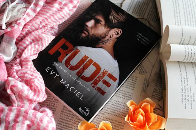 Rude: Encontros & Confrontos - Evy Maciel