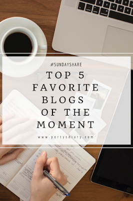 Top 5 Blogs of the moment | Sunday Share. Find out who are my favorite TOP 5 blogs of the moment and why. Porty's Diary.