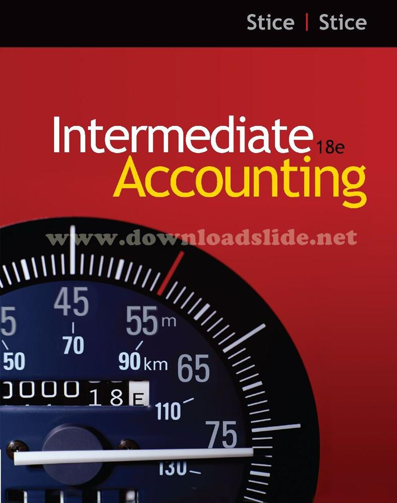 Download Ebook Intermediate Accounting 18th Edition by Stice & Stice