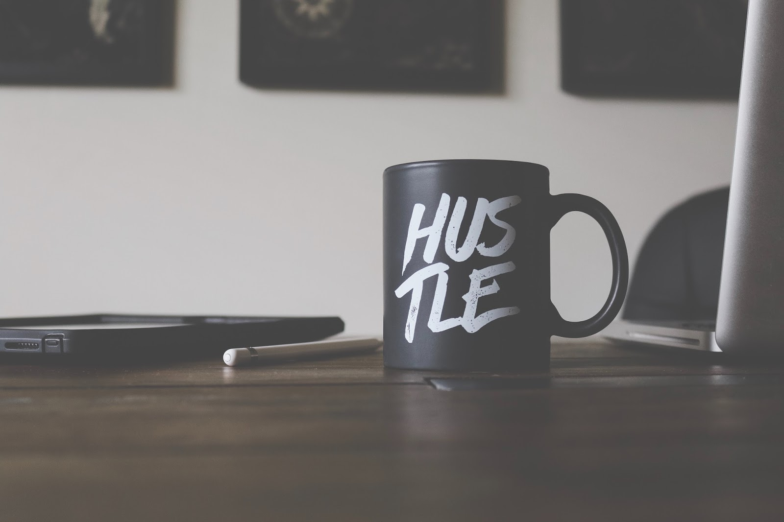 Hustling is the Only Way to Succeed
