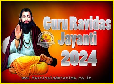 2024 Guru Ravidas Jayanti Date & Time, 2024 Ravidas Jayanti Calendar