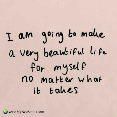 I am going to make a very beautiful life for myself no matter what it takes #InspirationalQuotes #MotivationalQuotes #PositiveQuotes #Quotes #thoughts