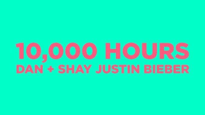 10000 Hours Lyrics Justin Bieber Shay M Dan S Lyricsall