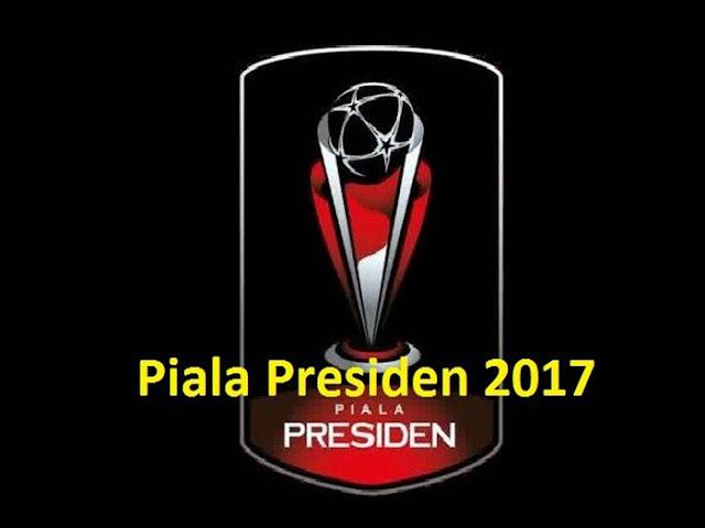 Inilah Pembagian Grup Piala Presiden 2017, Grup 3 Berat