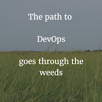 DevOps - Get in the weeds