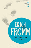"Erich Fromm - ""To Have or to Be"""