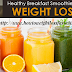 Here come new ideas for Healthy Breakfast Smoothies for Weight Loss!