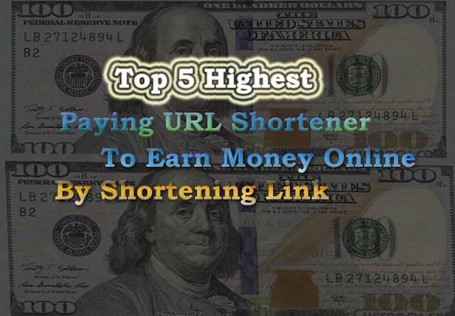 top 5 url shorter to earn money online