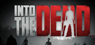 لعبة Into the Dead مهكرة للاندرويد