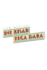 Sinopsis Film Ini Kisah Tiga Dara 2016