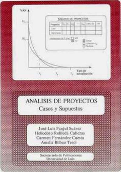 Análisis de proyectos: Casos y Supuestos – José Luis Fanjul Suárez