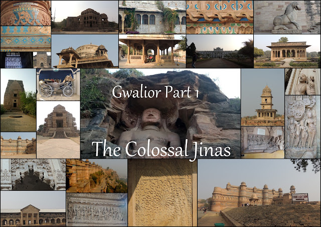 Gwalior Part 1: The Colossal Jinas