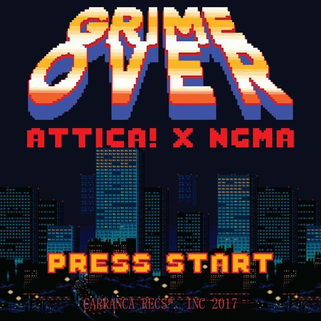 ATTICA & NGMA - Grime Over