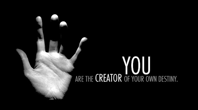 creator of your own destiny