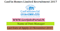 CanFin Homes Limited Recruitment 2017–25 Manager
