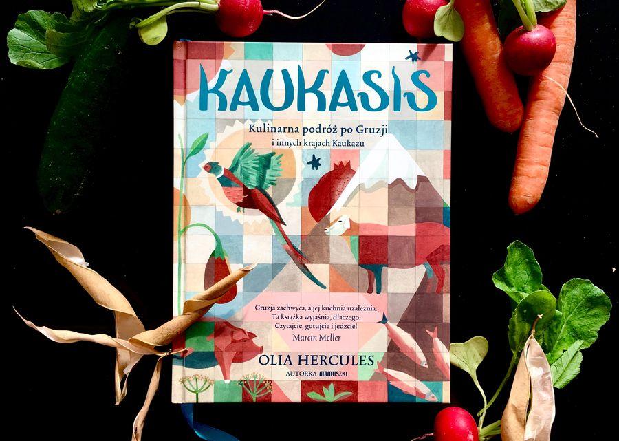 Kulinarna Wyprawa Na Kaukaz Kaukasis Książki Ilub