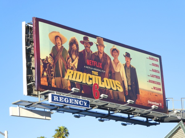 Ridiculous 6 movie billboard