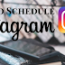 Schedule Post Instagram