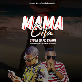 Jygga Lo Ft. Bright - Mama Cita (Sita)