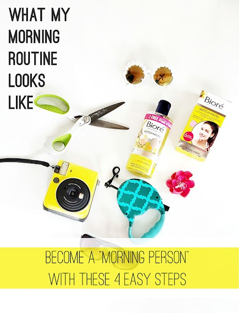 "What My Morning Routine Looks Like - Become a ""Morning Person"" with these 4 Easy Steps"