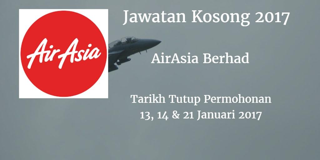 Jawatan Kosong AirAsiaBerhad 13, 14 & 21 Januari 2017