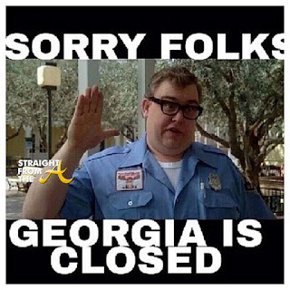 sorry folks georgia is closed