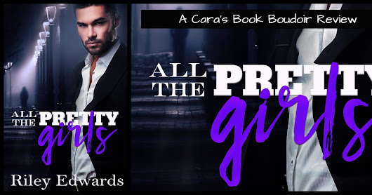 All the Pretty Girls by Riley Edwards Review