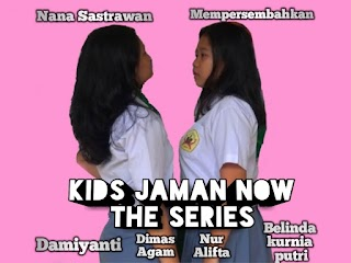 Kids Jaman Now - Episode 1