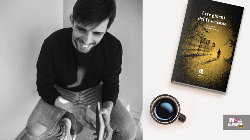 Scrittori: intervista ad Adriano Bellosguardo