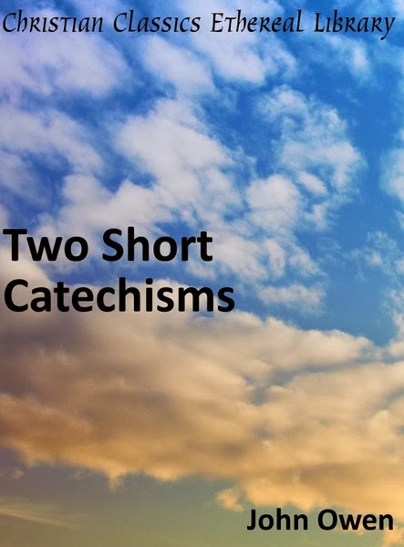 John Owen-Two Short Catechisms-