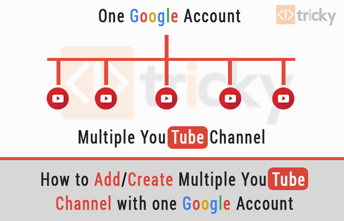 How to Add or Create Multiple YouTube Channel with one