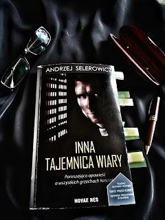 """""""Inna tajemnica wiary""""- Andrzej Selerowicz"""