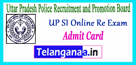UP SI Online Re-Exam Call Letter 2018 UPPBPB Admit Card Exam Date