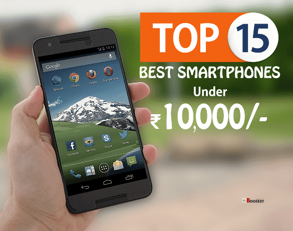 Top 15 Best Smartphones Under Rs10000 in India
