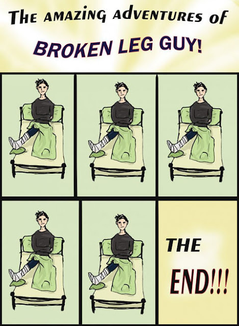 The Amazing Adventure of Broken Leg Guy