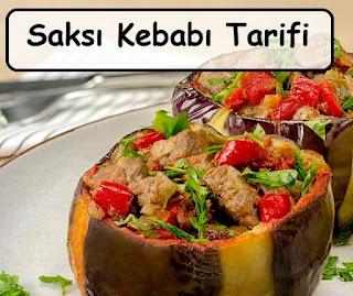 Saksı Kebabı Tarifi