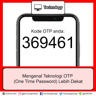 Mengenal Teknologi OTP (One Time Password) Lebih Dekat