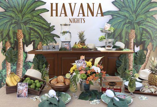 LAURA'S little PARTY: Celebrate Summer with a Havana Nights themed party!