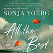 All The Best People: A Novel by Sonja Yoerg