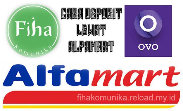 Cara Deposit Saldo Lewat Alfamart